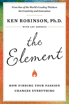 The Element by Sir Ken Robinson