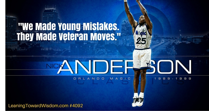 We Made Young Mistakes. They Made Veteran Moves. #4092 - LEANING TOWARD WISDOM