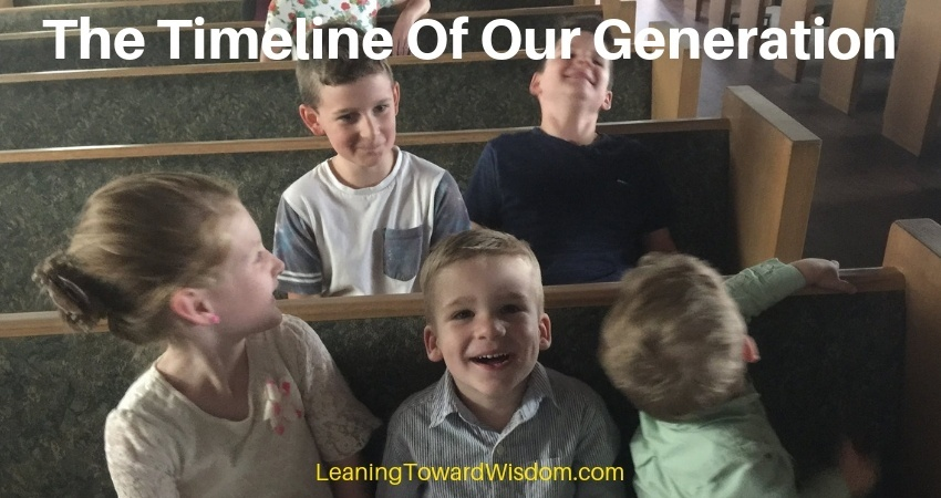 The Timeline Of Our Generation (5015) - LEANING TOWARD WISDOM
